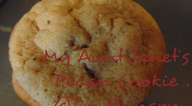 My Aunt Janet's Pecan cookies – Christmas Making and Baking