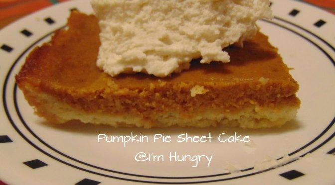 Pumpkin Pie Sheet Cake – Countdown to Thanksgiving