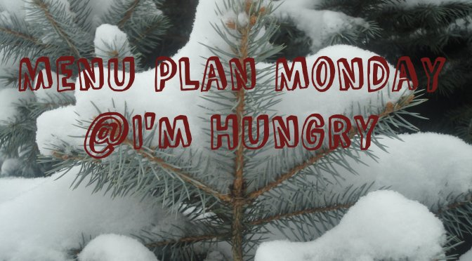 Menu Plan Monday – January 25, 2016