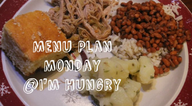 Menu Plan Monday -January 18, 2016