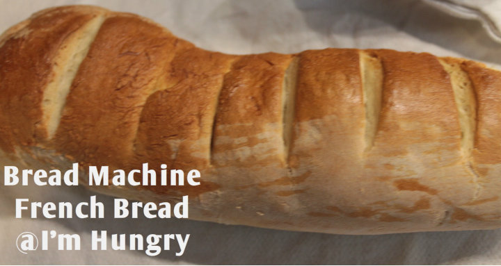 French Bread in a BreadMachine