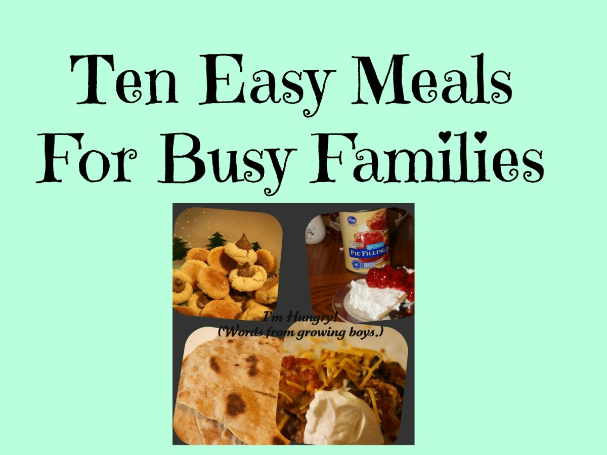 Ten Quick and Easy Meals for Busy Families