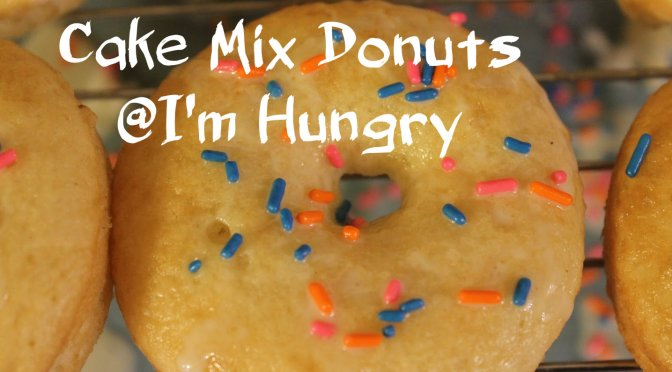Cake Mix Donuts – Foodie Extravaganza (July 2016)