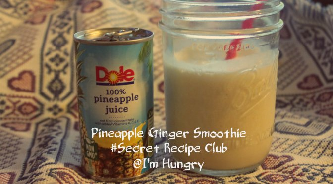 Ginger Pineapple Smoothie – Back to School (Secret Recipe Club)