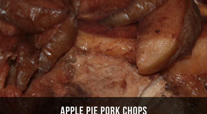 Apple Pie Pork Chops (Day 21)
