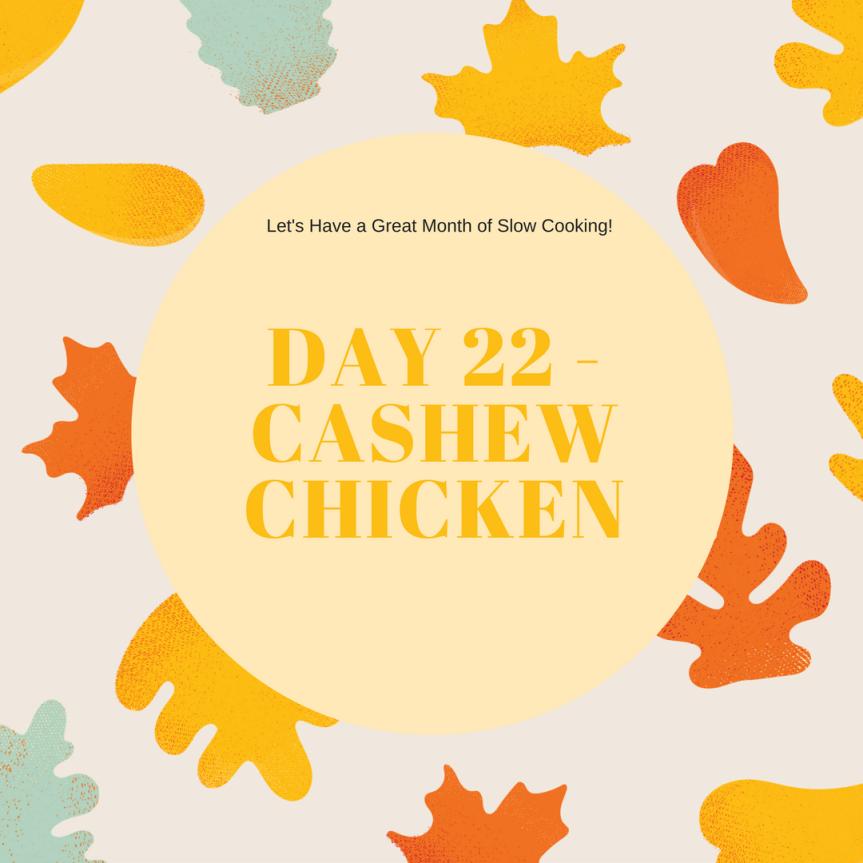 Cashew Chicken (Day22)