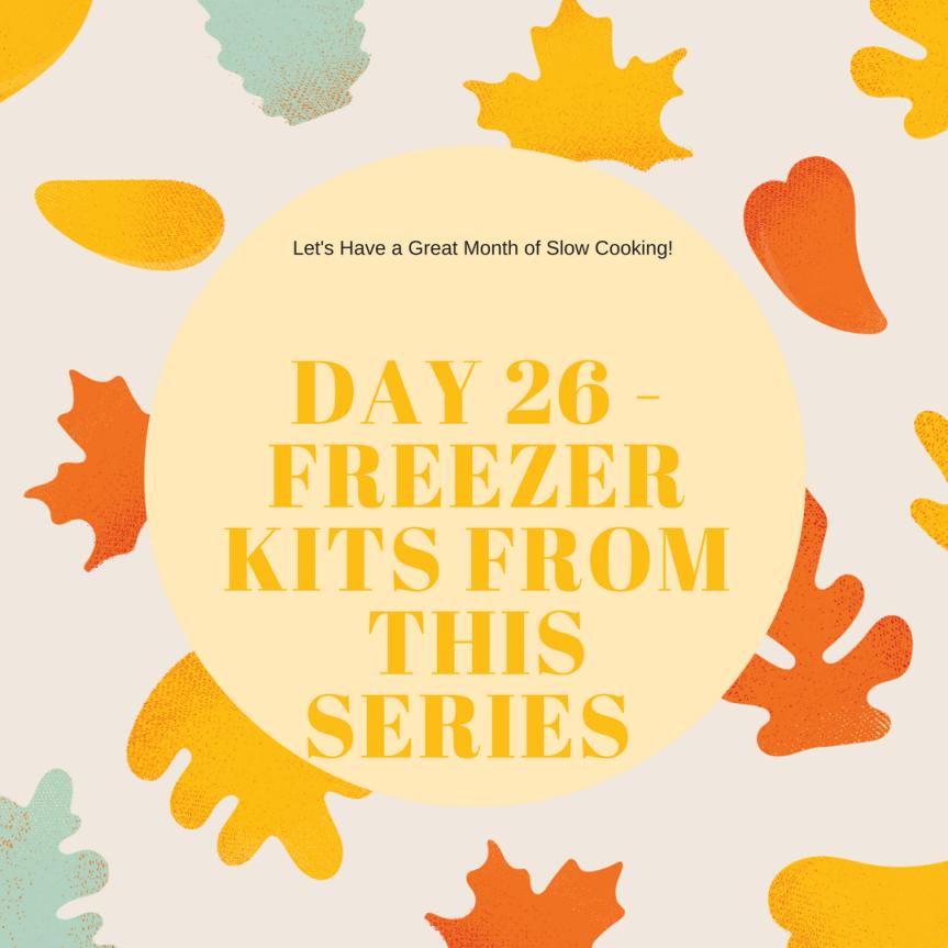 Freezer Meals (Day26)