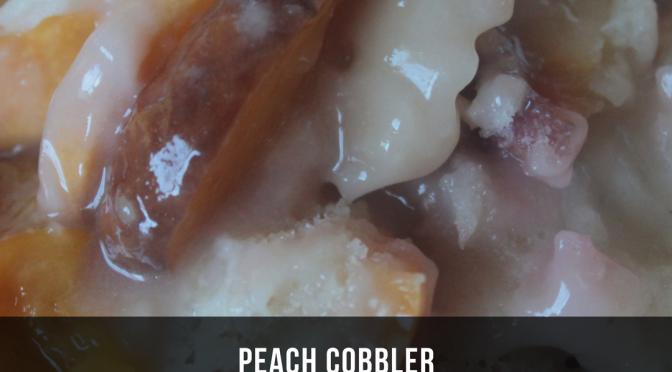 Peach Cobbler (Day 25)