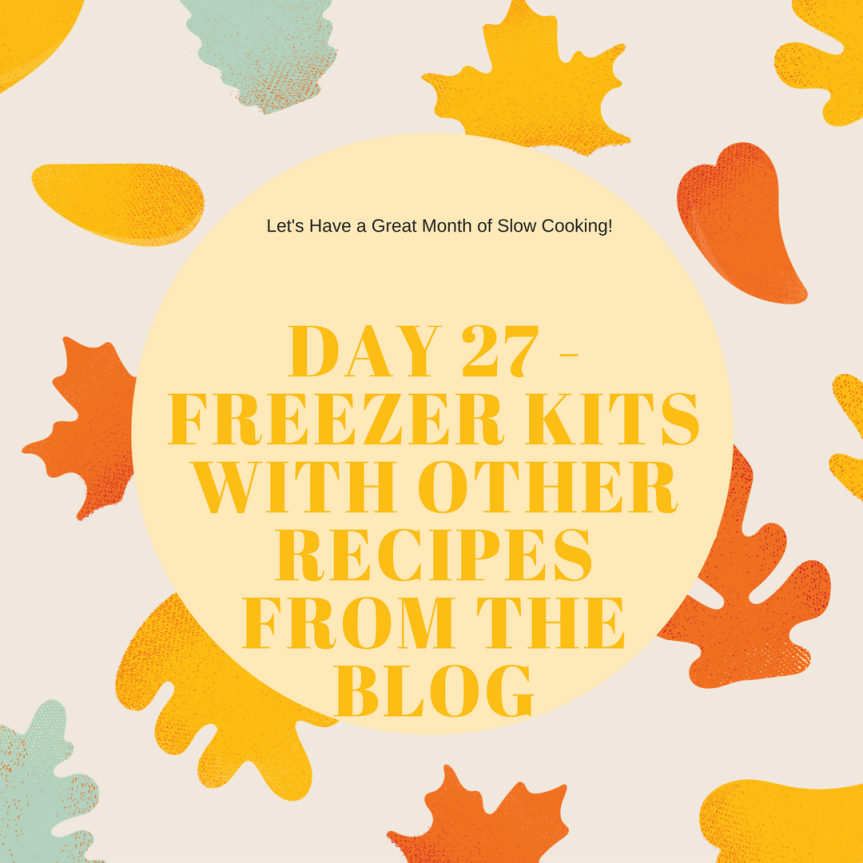 More Freezer Meals (Day27)