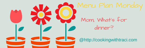 Menu Plan Monday – March 20, 2017