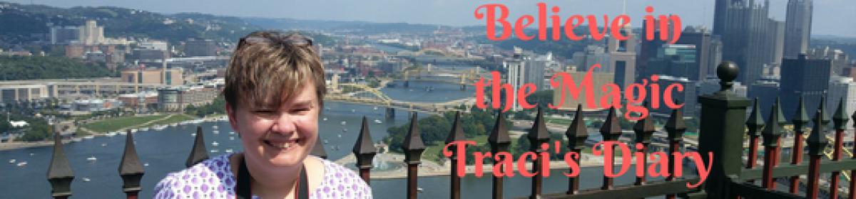 Believe in the Magic Traci Diary